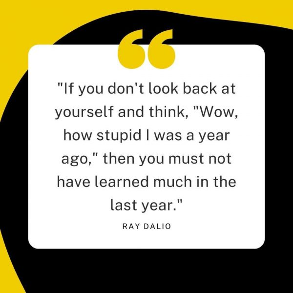 if you don't look back at yourself ray dalio quote